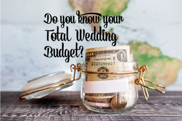 Do You Know Your Total Wedding Budget?