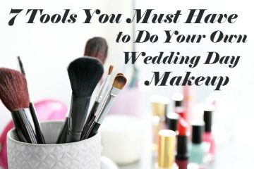 7 tools you must have to do your own makeup weddingfor1000.com