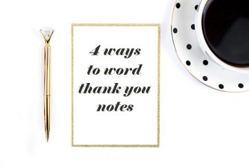 4 Ways to Word a Thank You Note - weddingfor1000.com