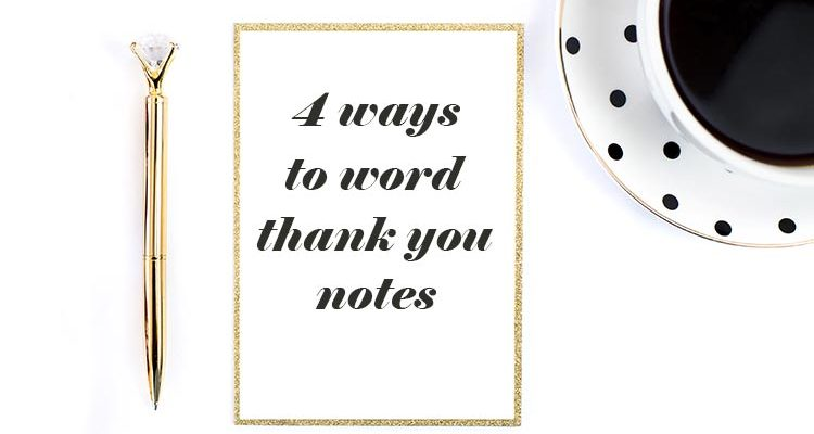 4 Awesome Thank You Note Templates