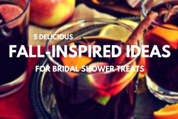5 Delicious Ideas for Fall-Inspired Bridal Shower Treats - weddingfor1000.com