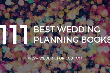 111 Best Wedding Planning Books - weddingfor1000.com