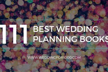 111 Best Wedding Planning Books - weddingfor1000.com