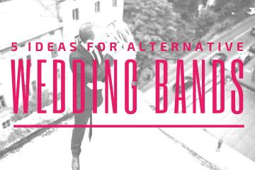 5 Ideas for Alternative Wedding Bands - weddingfor1000.com