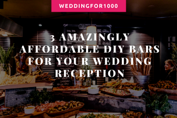 3 Amazingly Affordable DIY Bars - perfect for your wedding reception! weddingfor1000.com